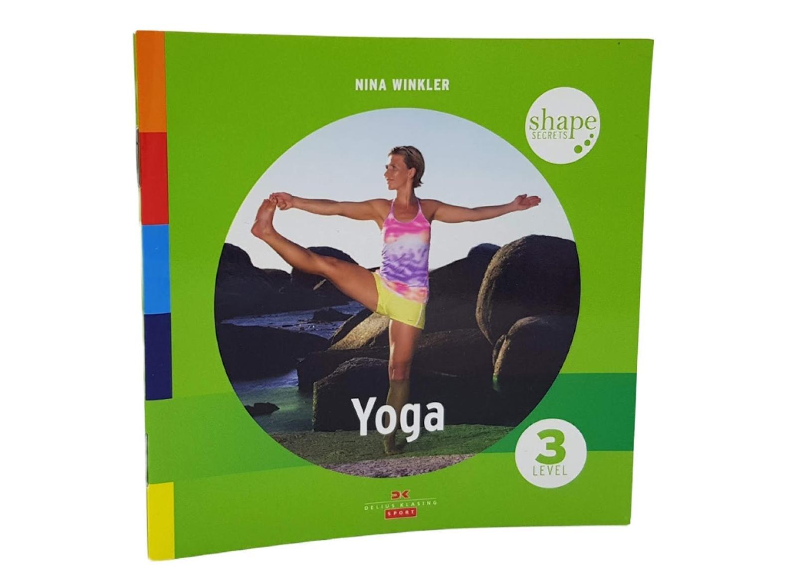 Nina Winkler: Shape Secrets - Yoga Level 3 (Heft)