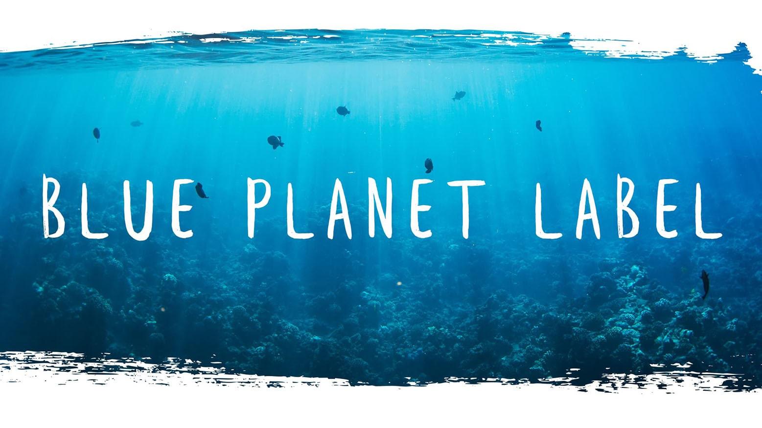 Blue Planet Label Umweltschutz
